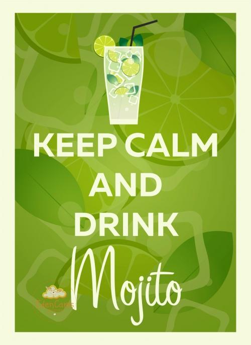 Keep Calm and Drink Mojito
