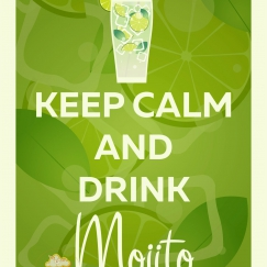 Keep Calm and Drink Mojito